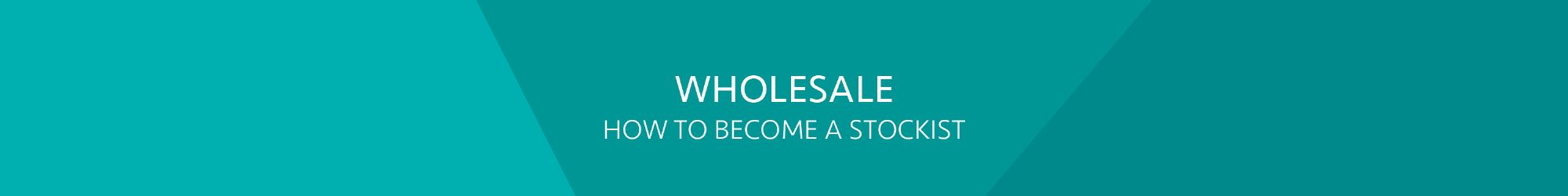 How to Become a Stockist